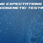 Managing expectations with pharmacogenetic testing