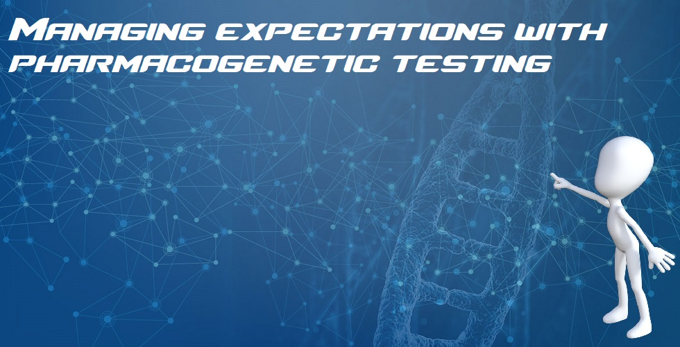 Managing expectations with pharmacogenetic testing featured-image project
